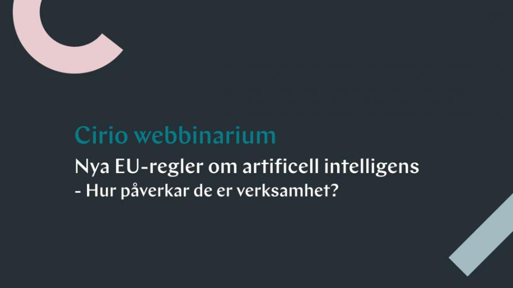 Nya regler om artificiell intelligens - hur påverkar de er verksamhet?